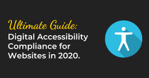 Digital Accessibility Compliance for Websites (Ultimate Guide)