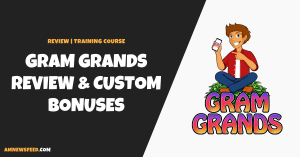 Gram Grands Review (Jonny Rose): Don't Buy WITHOUT My Bonuses!