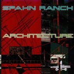 Spahn Ranch - Architecture
