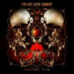 Velvet_Acid_Christ-Greatest_Hits-WEB-2016-ENTiTLED
