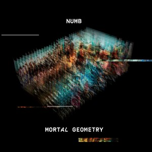 Numb - Mortal Geometry cover