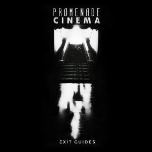 Promenade Cinema - Exit Guides