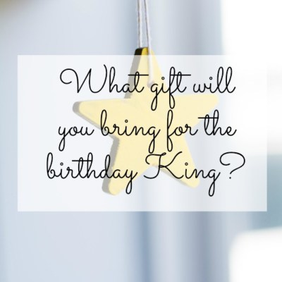 A Birthday Gift for My King