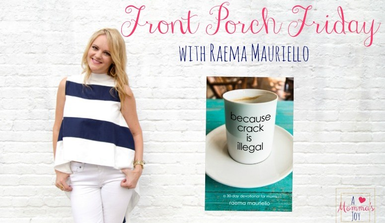 Front Porch Friday – Because Crack Is Illegal