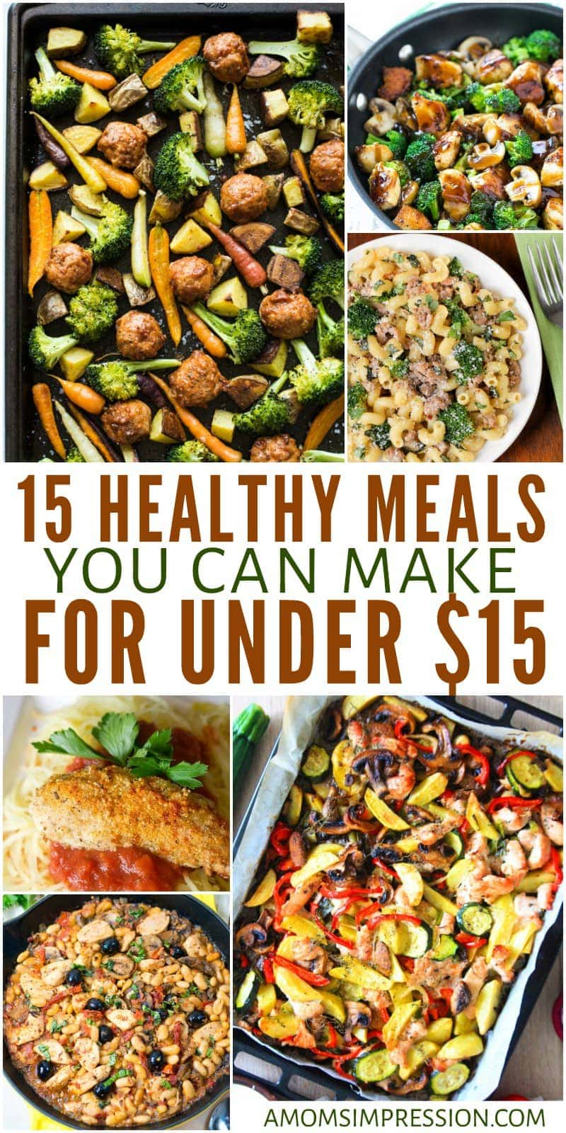 Healthy Meals on a Budget 15 Healthy Meals You Can Make ...