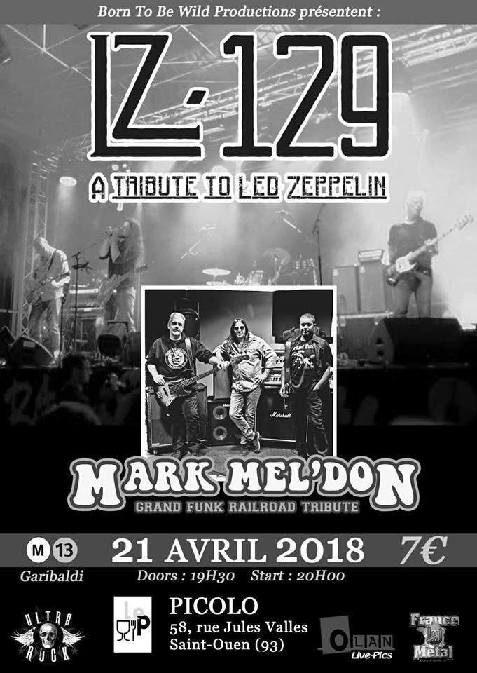 Lz-129 Led Zeppelin tribute + Mark Mel'Don Grand Funk tribute