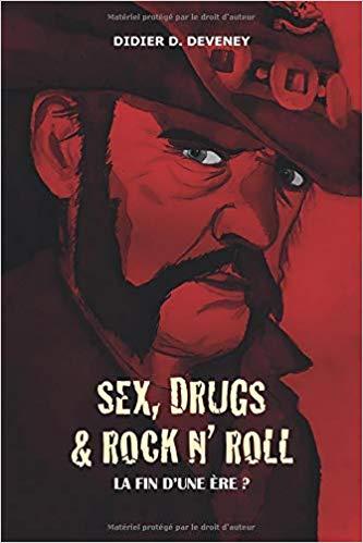 Sex, Drugs & Rock n' Roll: La fin d'une Ere?