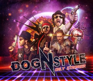 Dog'N'Style - Only Stronger