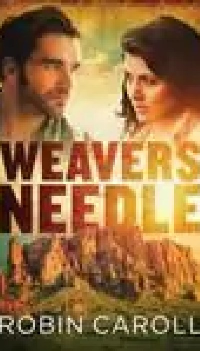 Weaver's Needle by Robin Caroll – Review