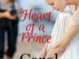 Heart of a Prince by Carol Moncado – Book Review, Preview