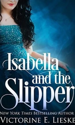 Isabella and the Slipper by Victorine E. Lieske Review