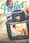Picture Perfect by Emily C Reynolds