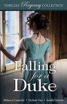 Falling for a Duke Timeless Romance