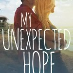 My Unexpected Hope by Tammy L Gray