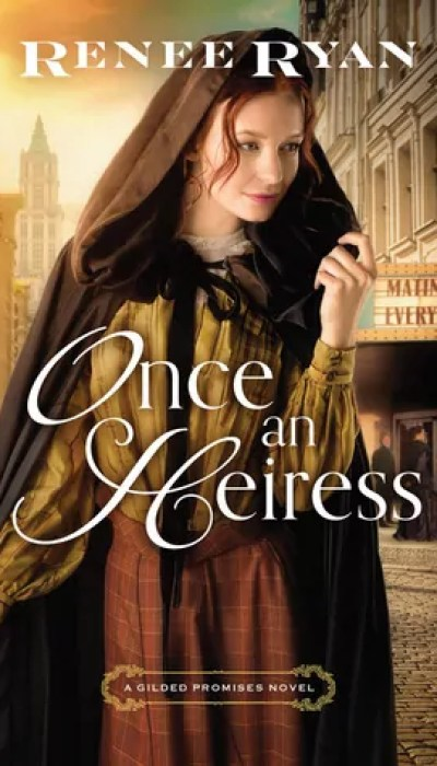 Once an Heiress by Renee Ryan – Review