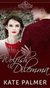 A Wolfish Dilemma by Kate Palmer – Review
