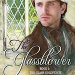 The Glassblower by Laurie Alice Eakes