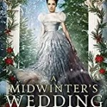 A Midwinter's Wedding by Melanie Cellier