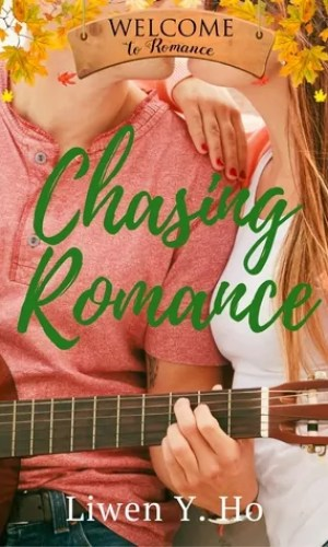Chasing Romance by Liwen Ho – Review