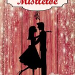 Operation MIstletoe by Elizabeth Maddrey
