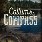 Callums Compass by Sara L Foust