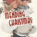 Mending Christmas by Lorin Grace