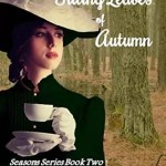 The Tilting Leaves of Autumn by Robin E. Mason