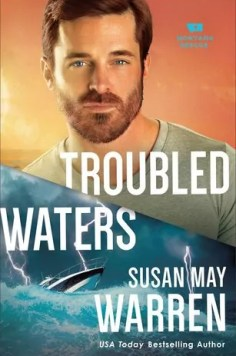 Troubled Waters by Susan May Warren – Review