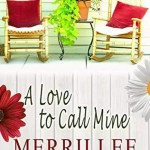 A Love to Call Mine by Merrillee Whren