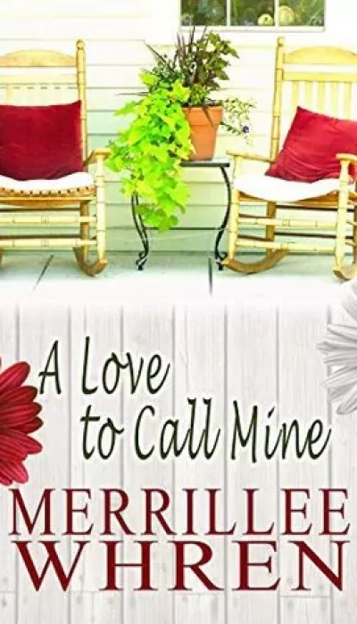 A Love to Call Mine by Merrillee Whren – Review