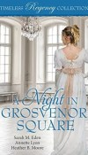 A Night in Grosvenor Square Timeless Regency  Collection – Review