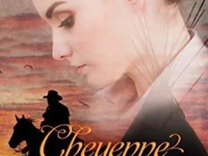 Cheyenne Sunrise by Janalyn Voigt – Review/Giveaway