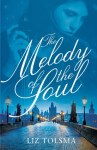 Melody of the Soul Liz Tolsma Review