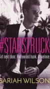 #Starstruck by Sariah Wilson Review & Giveaway