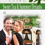 Sweet Tea and Summer Dreams by Mary Manners