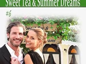 Sweet Tea & Summer Dreams by Mary Manners – Review