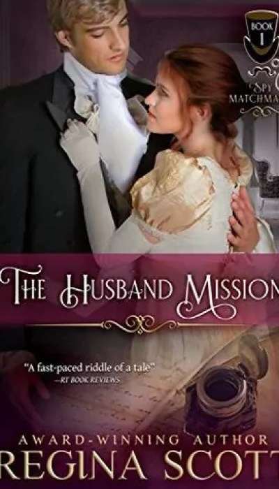 The Husband Mission by Regina Scott – Review