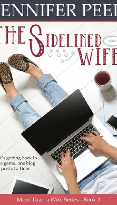 The Sidelined Wife by Jennifer Peel – Review