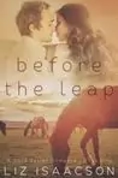 Before the Leap by Liz Isaacson – Excerpt, Giveaway, Sale