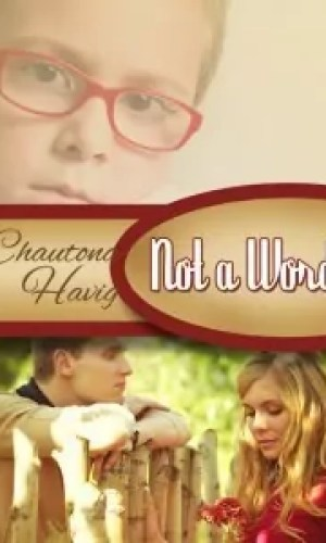 Not a Word by Chautona Havig – Review