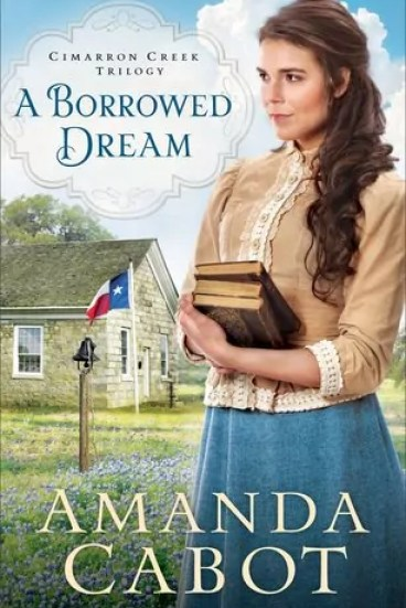 A Borrowed Dream by Amanda Cabot – Review