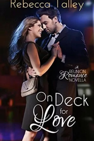 On Deck for Love by Rebecca Talley