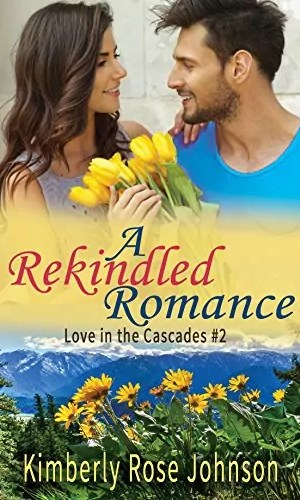 A Rekindled Romance by Kimberly Rose Johnson – Review