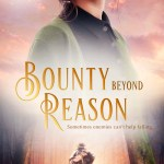 Bounty Beyond Reason by Kari Trumbo #historicalfiction