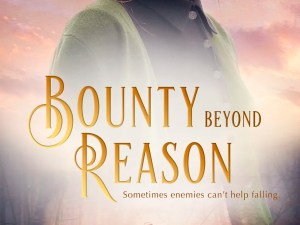 Bounty Beyond Reason by Kari Trumbo – Book Review, Preview