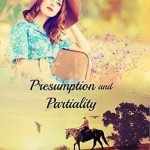 Presumption and Partiality by Rebekah Jones