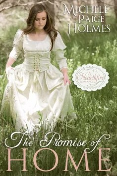 The Promise of Home by Michele Paige Holmes – Cover Reveal