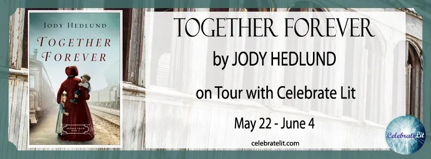 Together Forever by Jodi Hedlund - Book Review, Guest Post, Preview