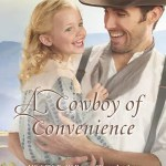 A Cowboy of Convenience by Stacy Henrie