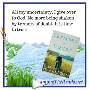 Tremors of Doubt by Lael Harrelson Quote